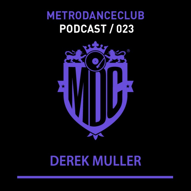 PODCAST 023 DEREK MULLER